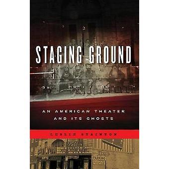 Iscenesettelse bakken - en amerikansk kino og dens spøkelser av Leslie Stainton