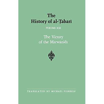The History of al-Tabari - The Victory of the Marwanids A.D. 685-693/A