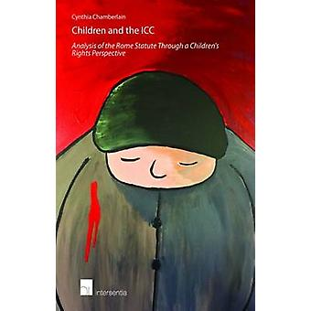 Children and the International Criminal Court - Analysis of the Rome S