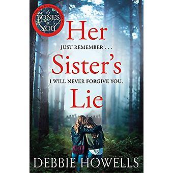 Her Sister's Lie by Debbie Howells - 9781509834723 Book