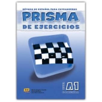 Prisma - Comienza - cuaderno de ejercicios (A1) by Club Prisma Team -