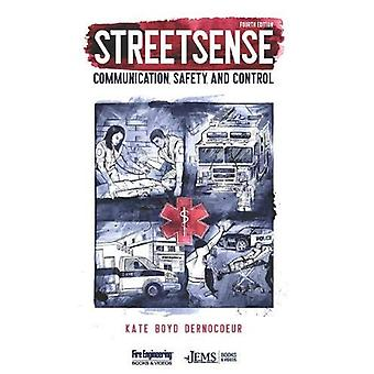 Streetsense - Communication - Safety - and Control by Kate Dernocoeur