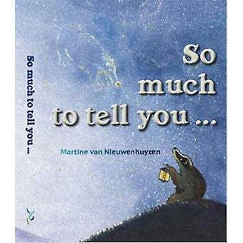 So much to tell you by van Nieuwenhuyzen & Martine