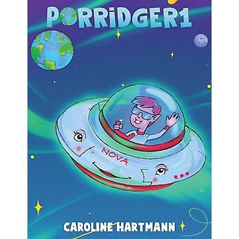 Porridger1 by Caroline Hartmann