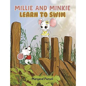 Millie and Minkie Learn to Swim by Purcell & Margaret
