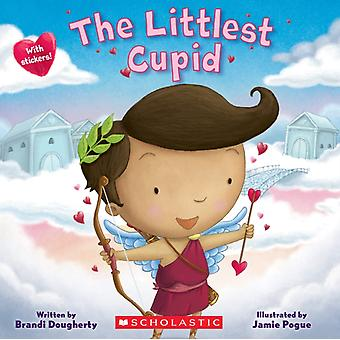 The Littlest Cupid by Brandi Dougherty & Illustrated by Jamie Pogue