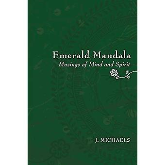 Emerald Mandala by J Michaels - 9781608990962 Book