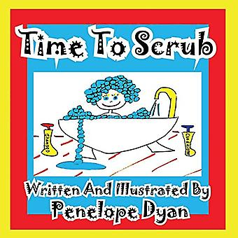 Time to Scrub by Penelope Dyan - 9781935630302 Book