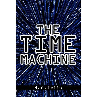 The Time Machine by H. G. Wells - 9781936041459 Book