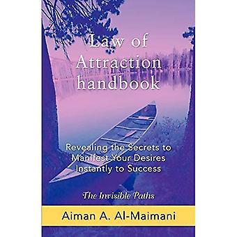 Attraktionslagens handbok: Avslöja hemligheterna för att manifestera dina önskningar direkt till framgång