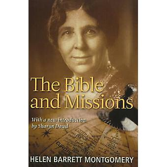 The Bible and Missions by Helen Barrett Montgomery