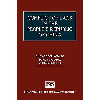 Conflict of Laws in the People's Republic of China Elgar Asian Commercial Law and Practice Series