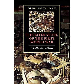 The Cambridge Companion to the Literature of the First World War (Cambridge Companions to Literature)