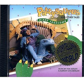 Diane Edgecomb - Pattysaurus & muut Tales [CD] USA tuonti