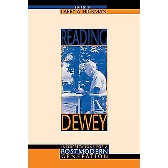Reading Dewey - Tulkintoja Postmodern Generation Larry