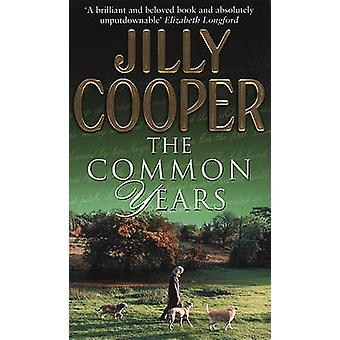 The Common Years by Jilly Cooper - 9780552146630 Book