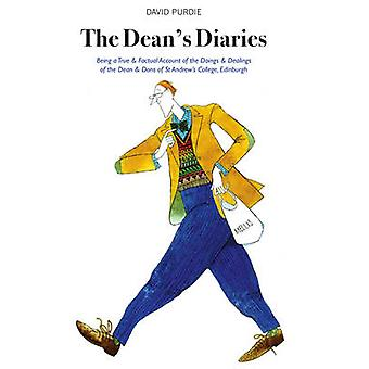 The Dean's Diaries - Being a True & Factual Account of the Doings & De