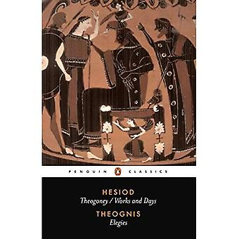 Theogony and Works and Days: Elegies (Classics)
