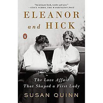 Eleanor und Hick: die Liebesaffäre, die First Lady geprägt