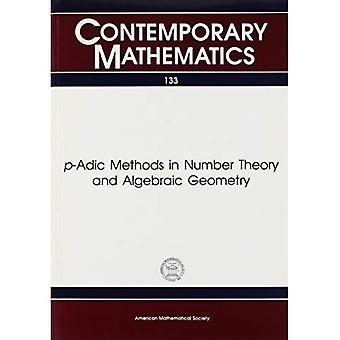 P-adici metodi in teoria dei numeri e geometria algebrica