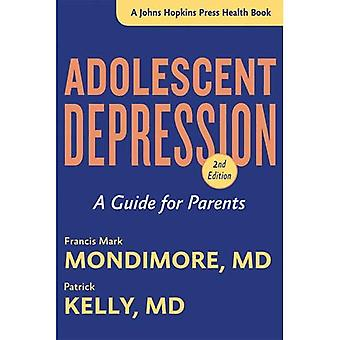 Adolescent Depression: A Guide for Parents (A Johns Hopkins Press Health Book)