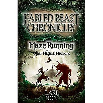 Maze Running and Other Magical Missions (Kelpies: Fabled Beasts Chronicles)