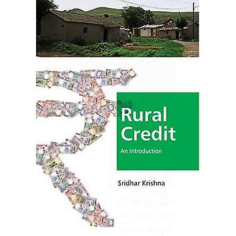 Rural Credit: An Introduction