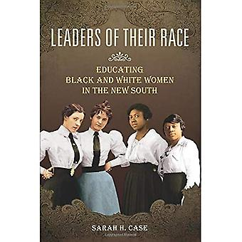 Leaders of Their Race: Educating Black and White Women in the New South (Women in American History)