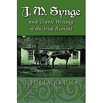 J. M. Synge och reseberättelser av irländskt Revival (Irish Studies)