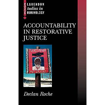 Accountability in Restorative Justice by Roche & Declan