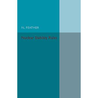Nuclear Stability Rules by Feather & N.