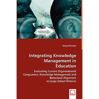 Integrating Knowledge Management in Education by Hartman & Nancy