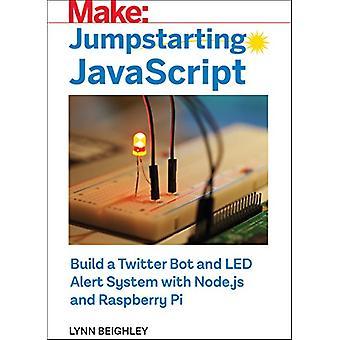 Jumpstarting JavaScript by Lynn Beighley - 9781680454970 Book