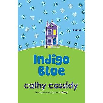 Indigo Blue by Cathy Cassidy - 9780142407035 Book