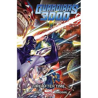 Guardians 3000 - Volume 1 - Time After Time by Dan Abnett - Gerardo San