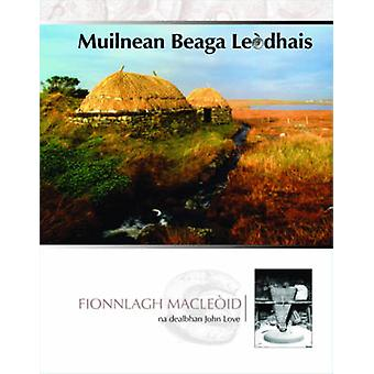 Muilnean Beaga Leodhais by Finlay MacLeod - 9780861523610 Book
