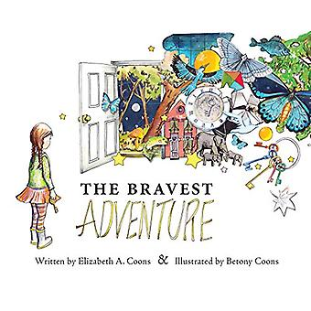 The Bravest Adventure by Elizabeth A Coons - 9781480835139 Book