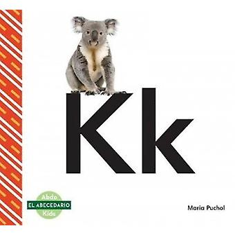Kk (Spanish Language) by Maria Puchol - 9781532103100 Book