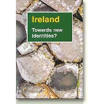 Ireland - Towards New Identities by Karl-Heinz Westarp - Michael Boss