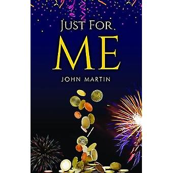 Just for ME by Just for ME - 9781784653316 Book