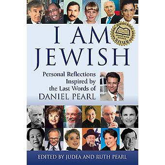 I am Jewish - Personal Reflections Inspired by the Last Words of Danie