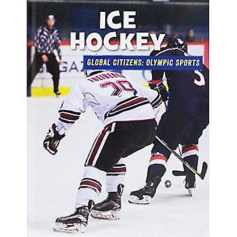 Ice Hockey (21st Century Skills Library: Global Citizens: Olympic Sports)