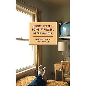 Short Letter - Long Farewell by Peter Handke - Ralph Manheim - Greil