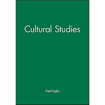 Cultural Studies by Fred Inglis - 9780631184546 Book