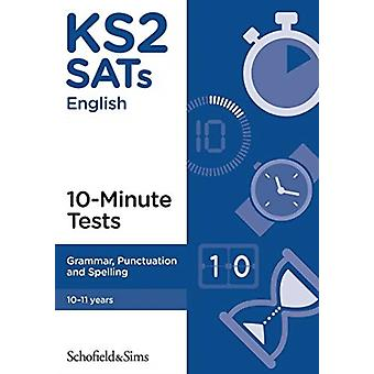 KS2 SATs Grammar Punctuation and Spelling 10Minute Tests by Carol Matchett
