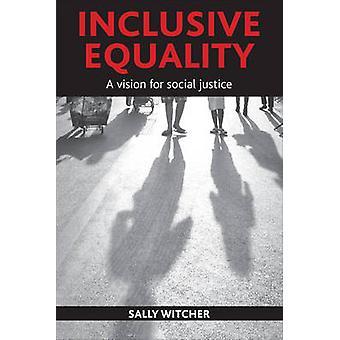 Inclusive égalité par Sally Witcher
