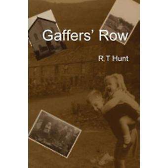Gaffers Row by Hunt & Rory T.