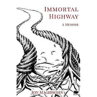 Immortal Highway by Magidsohn & Jon