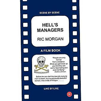 Hells Managers by Morgan & Ric