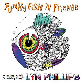 Funky Fish N Friends Dream Doodles by Phillips & Lyn
